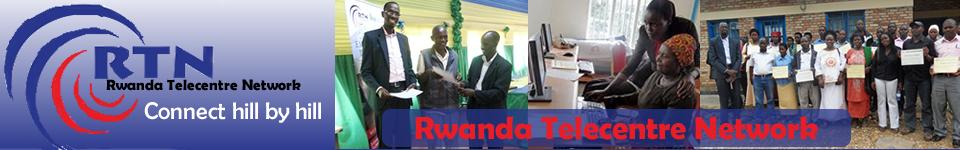 Rwanda Telecentre Network – RTN